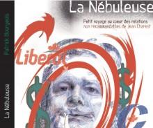 La Nébuleuse: Un portrait décapant de Jean Charest