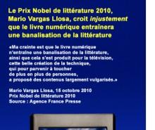 Mario Vargas Llosa croit injustement que le livre numérique entraînera une banalisation de la littérature