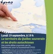 Le territoire du Québec souverain et les droits autochtones