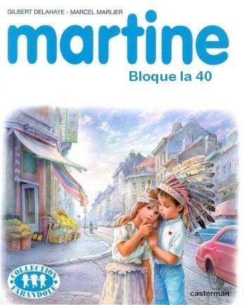 Martine bloque la 40
