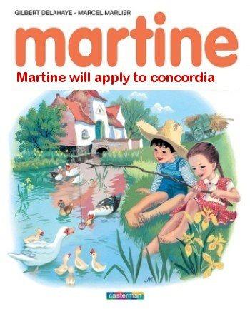 Martine va s'inscrire à Concordia à la place