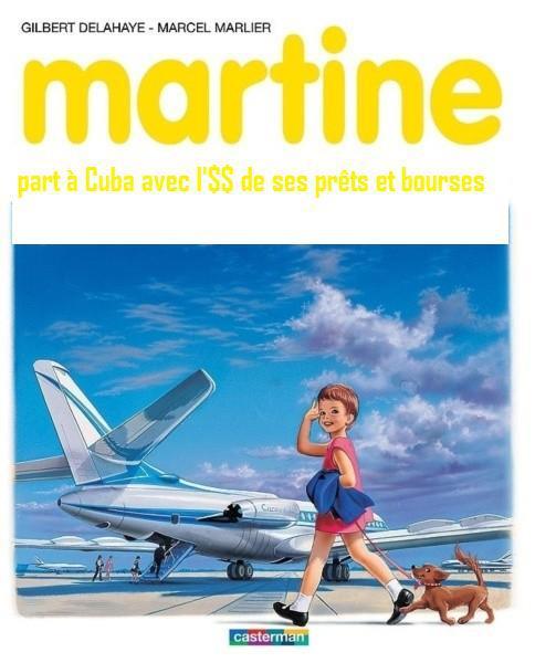Martine s'en va à Cuba avec l'argent des prêts et bourse